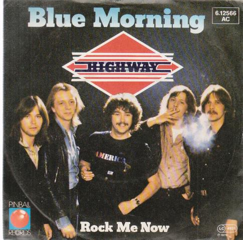 Blue Morning, rock Me Now (SP)