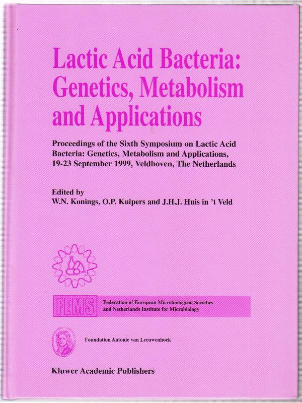 Lactic Acid Bacteria: Genetics, Metabolism and Applications